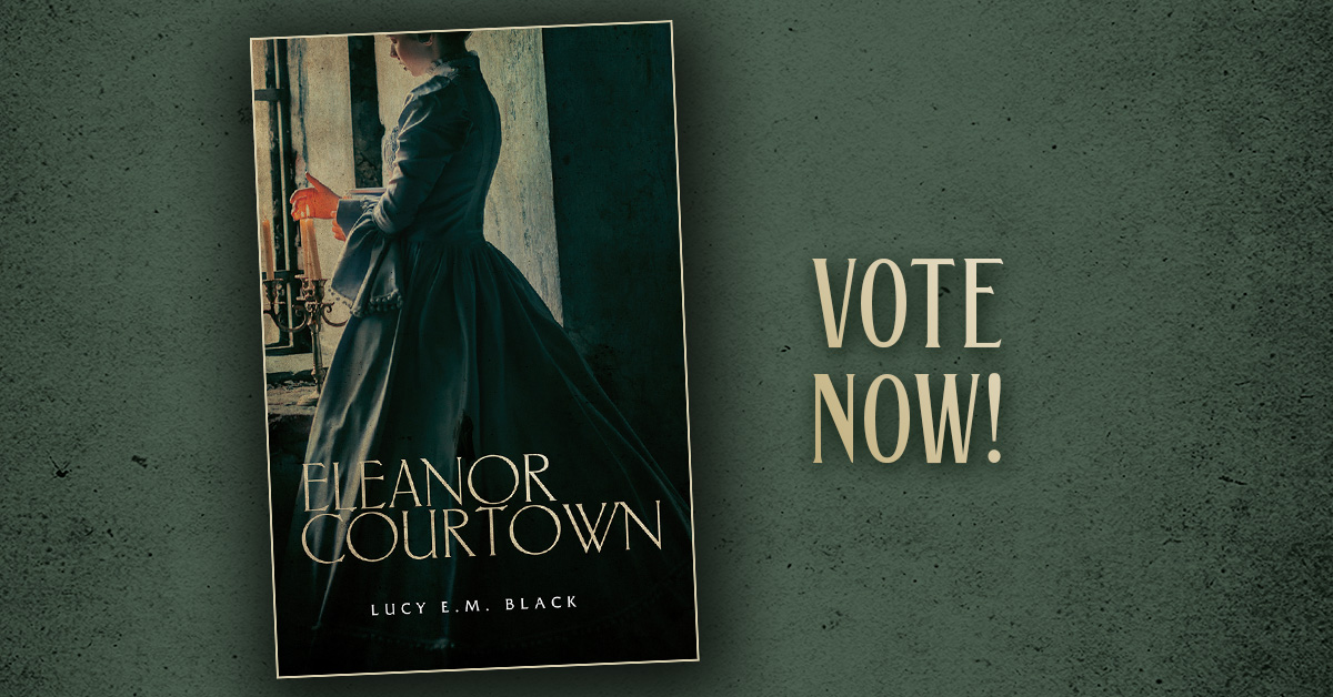 Vote Now for Eleanor Courtown