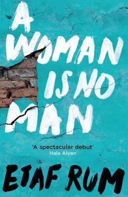 A Woman Is No Man Novel