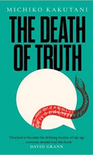 The Death Of Truth Novel
